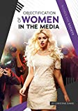 img - for Objectification of Women in the Media (Women and Society) book / textbook / text book