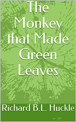 The Monkey that Made Green Leaves (Oil Money Book 2)