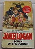 South of the Border, Jake Logan, 0425071391