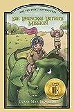 Sir Princess Petra's Mission: The Pen Pieyu Adventures (Volume 3)