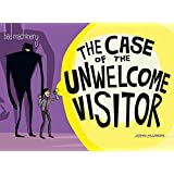 Bad Machinery Volume 6: The Case of the Unwelcome Visitor