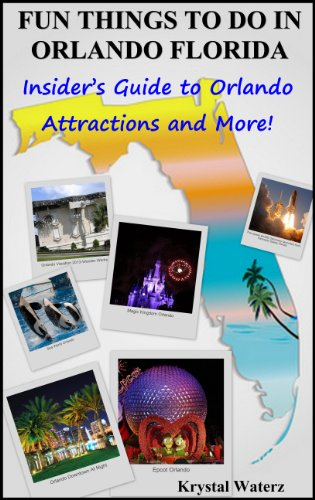 FUN THINGS TO DO IN ORLANDO FLORIDA.  Insider's Guide to Orlando Attractions and - Outlet Orlando Florida