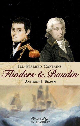 Ill-Starred Captains: Flinders and Baudin pdf epub
