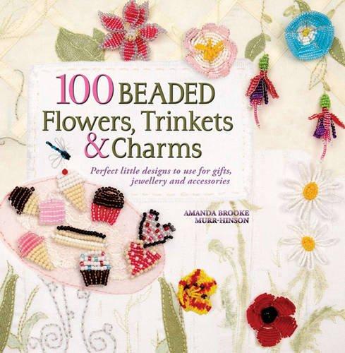 Download 100 Beaded Treasures, Trinkets & Charms pdf epub