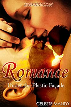 ROMANCE: Under The Plastic Facade (Romance, Love, Love Story, Affection,