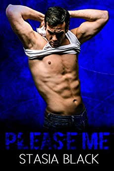 Please Me: A Dark Erotic Love Story (Crush Me Book 2) by [Black, Stasia]