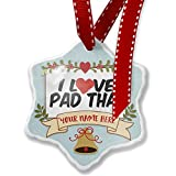 Add Your Own Custom Name, I Love Pad Thai Christmas Ornament NEONBLOND