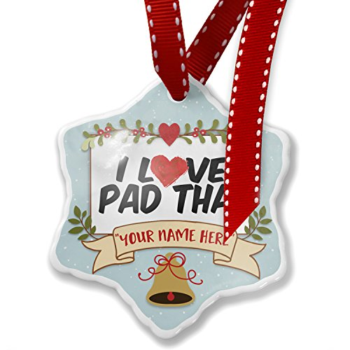 Add Your Own Custom Name, I Love Pad Thai Christmas Ornament NEONBLOND by NEONBLOND