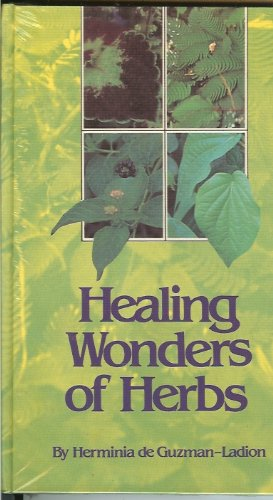 Healing wonders of herbs: Guide to the effective use of medicinal plants