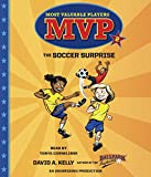 img - for MVP #2: The Soccer Surprise (Most Valuable Players) book / textbook / text book