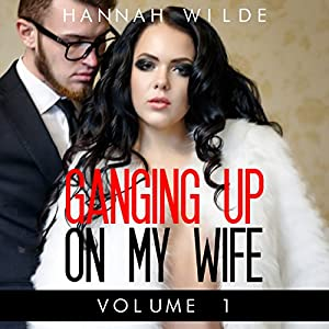Ganging up on My Wife, Book 1 Audiobook