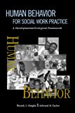 Human Behavior for Social Work Practice : A Developmental-Ecological Framework, Haight, Wendy L. and Taylor, Edward H., 0925065919