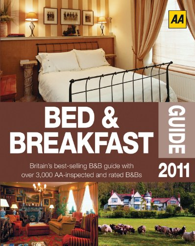 AA Bed & Breakfast Guide 2011 (AA Lifestyle Guides)...