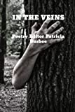 In The Veins (Poetry: Lost Children of the Indian Adoption Projects Book Series) (Volume 4)