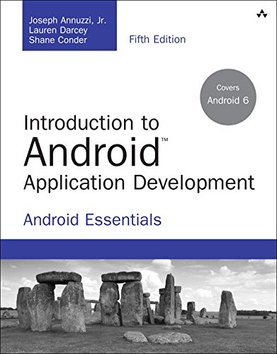 Introduction to Android Application Development: Android Essentials (5th Edition) (Developer's Library) (Best Language For Mobile App Development)