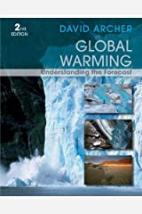 Global Warming: Understanding the Forecast, 2nd Edition Kindle Edition