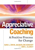 Appreciative Coaching 1st Edition