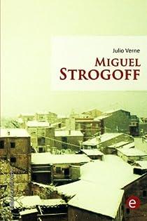 Miguel Strogoff par Verne