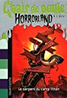 Chair de poule Horrorland, tome 9 : Le serp..