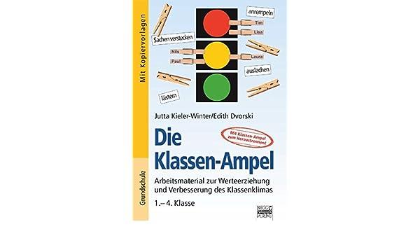 Die Klassen-Ampel: Kieler-Winter Jutta, Edith Dvorski: Amazon.com.au ...