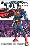 img - for Superman: Return to Krypton (Superman (DC Comics)) book / textbook / text book