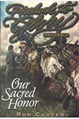 Our Sacred Honor (Prelude to Glory, 1) Hardcover