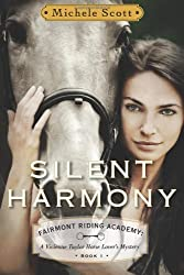 Silent Harmony:  A Vivienne Taylor Horse Lover's Mystery (Fairmont Riding Academy Book 1) (English Edition)