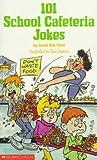 101 School Cafeteria Jokes, Jovial Bob Stine, 0590437593