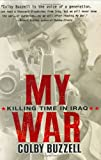 My War, Colby Buzzell, 0399153276