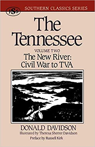 The Tennessee Civil War to TVA The New River