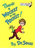 There's a Wocket in My Pocket, Dr. Seuss, 0394829204