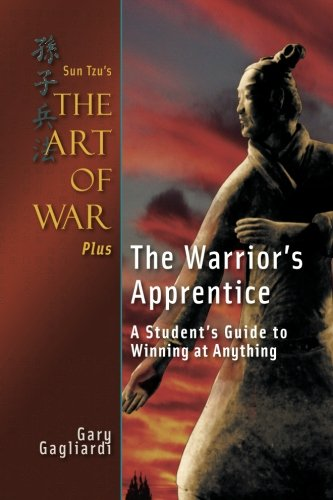Read Online Sun Tzu's The Art of War Plus The Warrior's Apprentice: A Student's Guide to Winning at Anything pdf epub