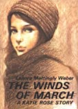 The Winds of March, Lenora Mattingly Weber, 1930009119