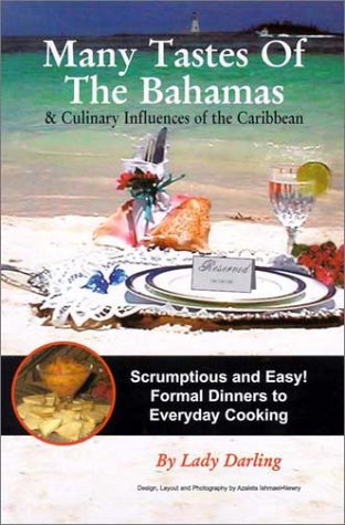 Search : Many Tastes of the Bahamas: & Culinary Influences of the Caribbean