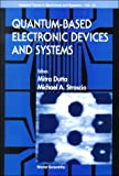 Quantum-Based Electronic Devices and Systems, Dutta Mitra, 9810237006