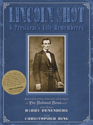 (Lincoln Shot: A President's Life Remembered)