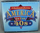 A Sentimental Journey: America in the '40's
