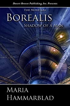 Shadow of a Man (Borealis Book 11) by [Hammarblad, Maria]