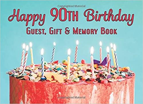 Happy 90th Birthday Guest Gift Memory Book 825x6 100 Pages