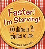 Faster! I'm Starving!, Kevin Mills and Nancy Mills, 1586857959