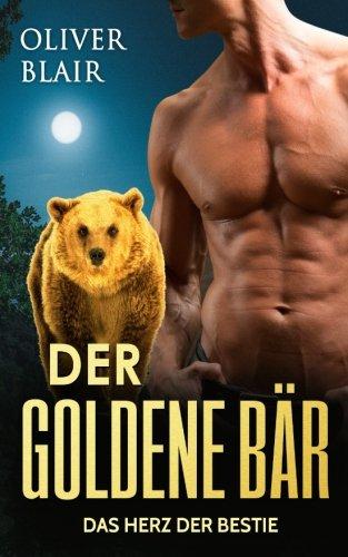 Der goldene Bär: Das Herz der Bestie