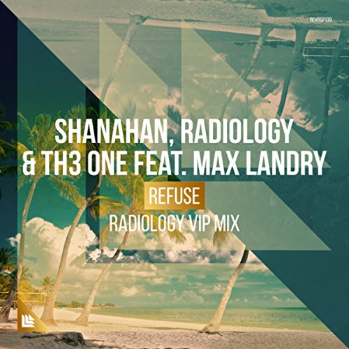 Refuse Radiology Vip Mix By Radiology Th3 One And Max Landry