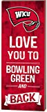 KH Sports Fan 7'' x 18'' Western Kentucky Hill toppers Love You To College Logo Plaque