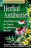 Herbal Antibiotics: Natural Alternatives for Treating Drug-Resistant...