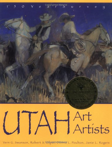 Download Utah Art, Utah Artists - 150 Years Survey pdf