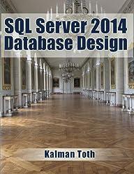 SQL Server 2014 Database Design (English Edition)
