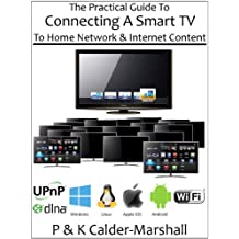 The Practical Guide To Connecting A Smart TV To Home Network & Internet Content
