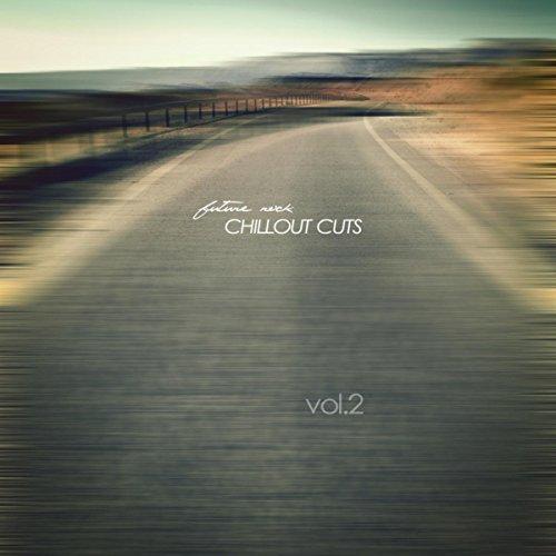 Future Rock - Chillout Cuts, Vol. 2