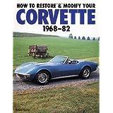 How Restore Mod Corvette 1968-82