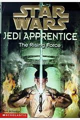 The Rising Force (Star Wars: Jedi Apprentice, Book 1) Paperback